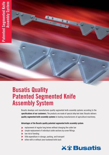 Busatis Quality Patented Segmented Knife Assembly System