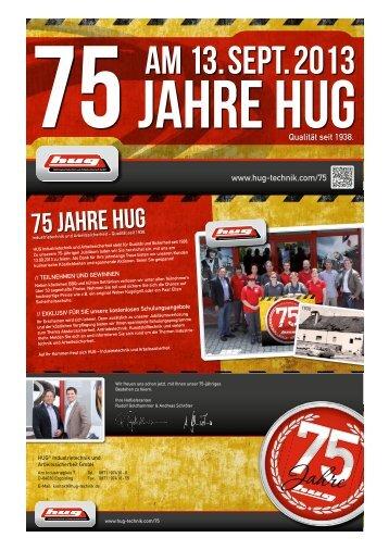 www.hug-technik.com/75 Qualität seit 1938.