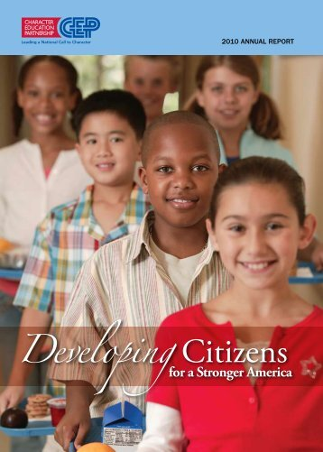Download the 2010 Annual Report (PDF) - Character Education ...