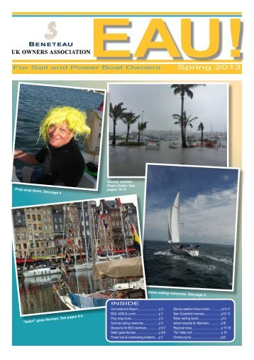 For Sail and Power Boat Owners. Spring 2013 - Beneteau UK ...