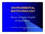 Environmental Biotechnology - Saulius Grigiskis - Bio-Economy