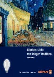 Starkes Licht mit langer Tradition. - Osram