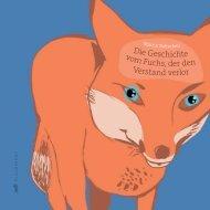 Die Geschichte vom Fuchs, der den Verstand verlor - Martin Baltscheit