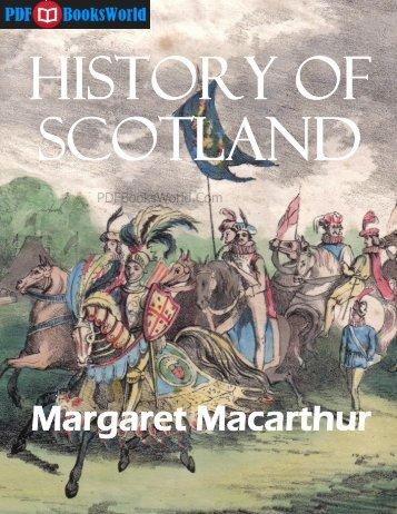 History of Scotland, by Margaret Macarthur ... - Free PDF Books