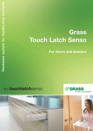Grass Touch Latch Senso