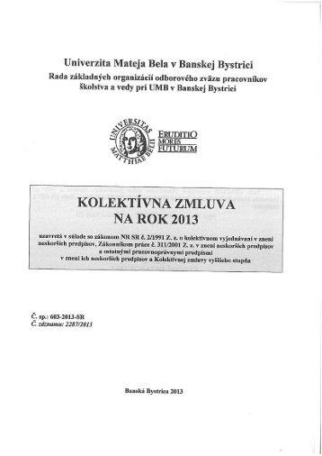 KOLEKTÍVNA ZMLUvA NA ROK 2013 - Univerzita Mateja Bela