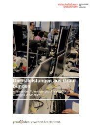 Dienstleistungen aus Grau- bünden - Wirtschaftsforum Graubünden