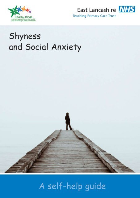 A self-help guide Shyness and Social Anxiety - East Lancs Healthy ...