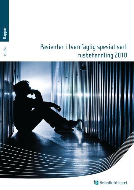 Pasienter i tverrfaglig spesilisert rusbehandling 2010 - Helse Finnmark