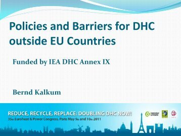 Policies and Barriers for DHC outside EU ... - Euroheat & Power