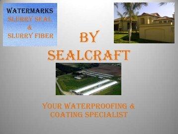 Slurry Seal - Sealcraft