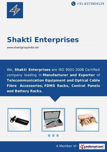 Shakti Enterprises, Bhopal - Manufacturer & Exporter of Optical Fibre ...