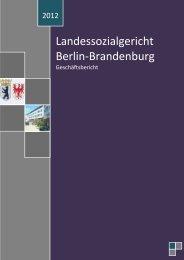 01. Geschäftsbericht 2012 - Landessozialgericht der Länder Berlin ...