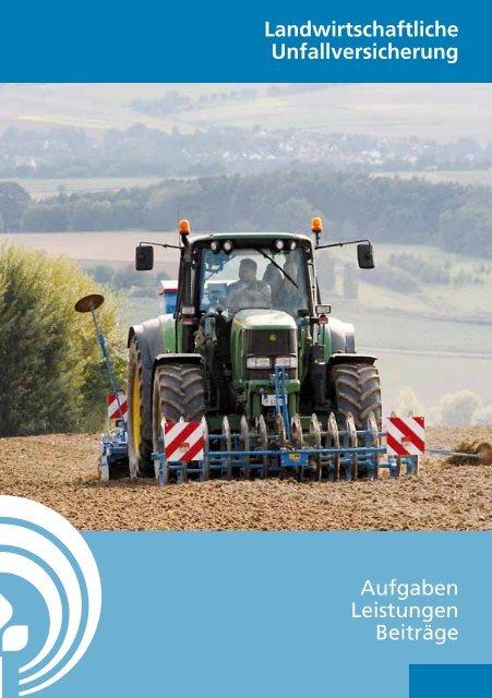 Landwirtschaftliche Unfallversicherung Aufgaben ... - SVLFG
