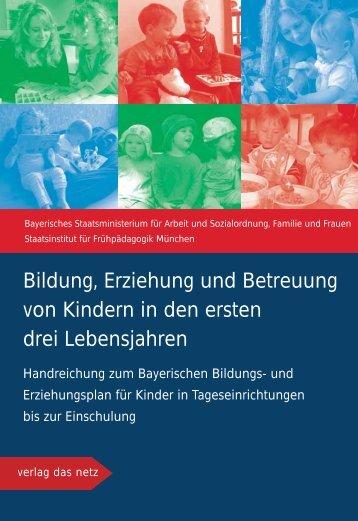 Bildung, Erziehung und Betreuung von Kindern in den ... - Bayern