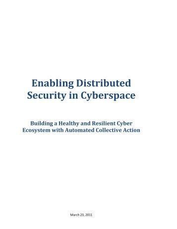 Towards a Healthy Cyber Ecosystem: Enabling Cyber Defense ...