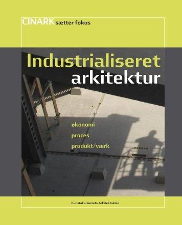 Industrialiseret arkitektur - Kunstakademiets Arkitektskole