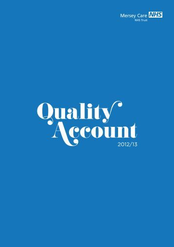Quality Account 2012 -2013 - Mersey Care NHS Trust