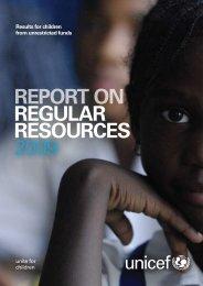 Report on Regular Resources 2009 - Unicef