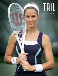 Tail Fall 2013 - First Serve Tennis Shop