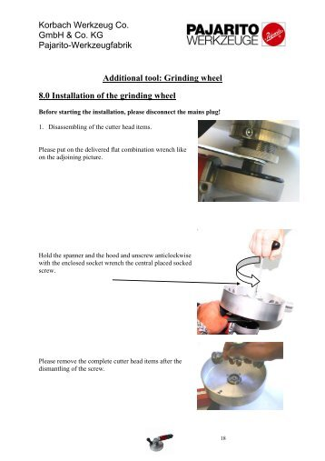 Additional tool: Grinding wheel 8.0 Installation of the ... - bei Pajarito.de