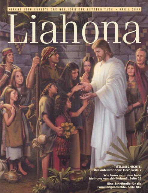 April 2005 Liahona - Kirche Jesu Christi der Heiligen der Letzten Tage