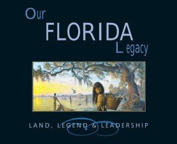 Sample of Our Florida Legacy - The Florida Legislative Research ...