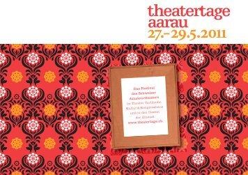 HABEN SIE Lust AUF NOCH MEHR Theater? - Theatertage Aarau