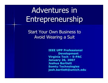 Adventures in Entrepreneurship - IEEE - Virginia Tech
