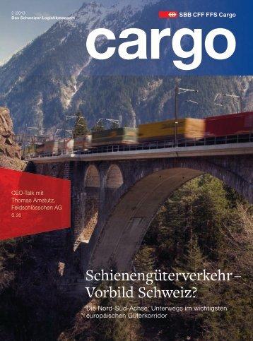Schienengüterverkehr – Vorbild Schweiz? - SBB Cargo