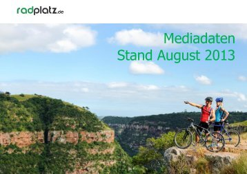 Mediadaten Stand August 2013 - radplatz.de