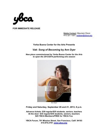 Vak: Song of Becoming by Ann Dyer - Yerba Buena Center for the Arts