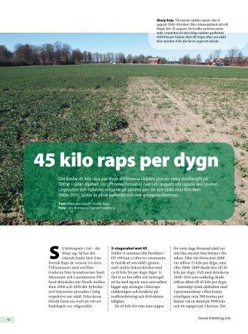45 kilo raps per dygn - Svensk Raps