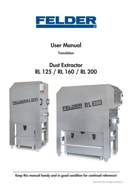 User Manual Dust Extractor RL 125 / RL 160 / RL 200