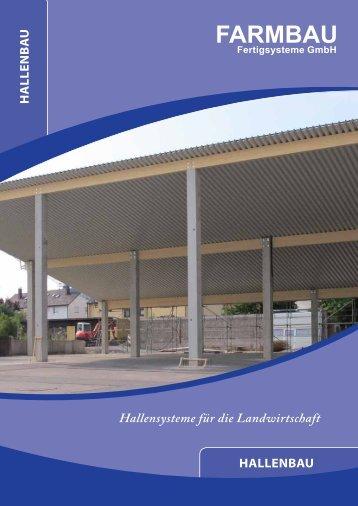 Hallensysteme für die Landwirtschaft HALLENBAU ... - Farmbau
