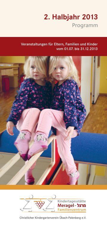2. Halbjahr 2013 - Kindertagesstätte Meragel / Familienzentrum