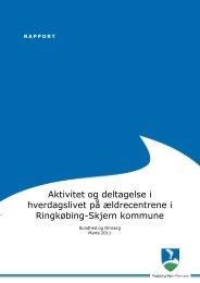 Aktivitet og deltagelse i hverdagslivet på ældrecentrene i ...