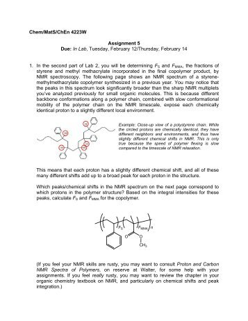 Chem/MatS/ChEn 4223W Assignment 5 Due: In Lab, Tuesday ...