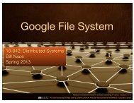 L18_GoogleFilesystem - 18-842: Distributed Systems