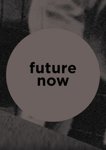 future now - Faculty of the VCA and MCM - University of Melbourne