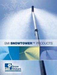 SMI SNOWTOWER™ PRODUCTS - Snow Machines, Inc.