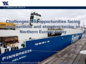 Challenges and opportunities facing the maritime and ... - Finnlines