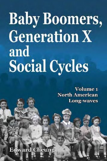 Baby Boomers, Generation X and Social Cycles - Longwave Press