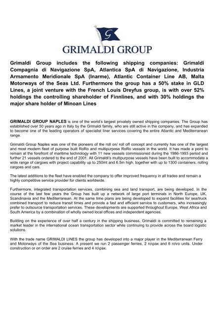 Grimaldi Group includes the following shipping companies