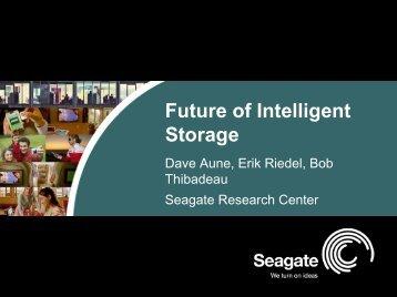 Future Of Intelligent Storage - Digital Technology Center