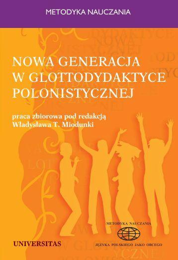 nowa generacja w glottodydaktyce polonistycznej - Pięćdziesiąt ...