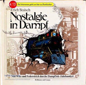 Erich Staisch Nostalgie in Dampf
