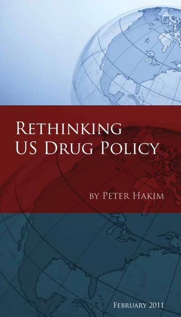 Rethinking US Drug Policy - Inter-American Dialogue