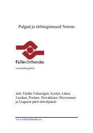 Palgad ja töötingimused Norras - Fellesforbundet