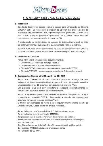 S. O. VirtuOS™ 2007 – Guia Rápido de Instalação - Microbase